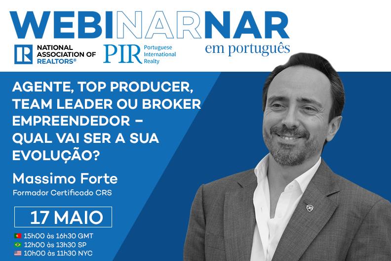 Webinar NAR em Português -  Agente, Top Producer, Team Leader ou Broker Empreendedor – Qual vai ser a sua evolução?